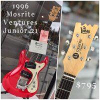 1996 Mosrite Ventures Junior 21 w/gig bag - $795